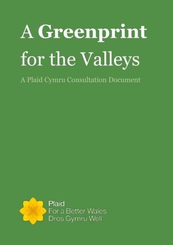 A Greenprint for the Valleys - Plaid Cymru