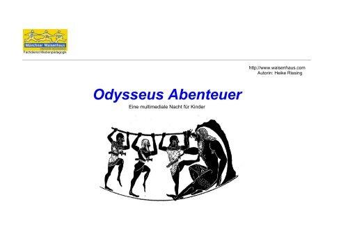 Odysseus Abenteuer - Münchner Waisenhaus