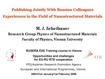 M. J. Zehetbauer - FFG 7. Rahmenprogramm