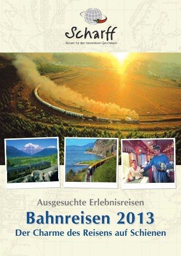 Bahnerlebnisreisen weltweit - Scharff-Reisen.de