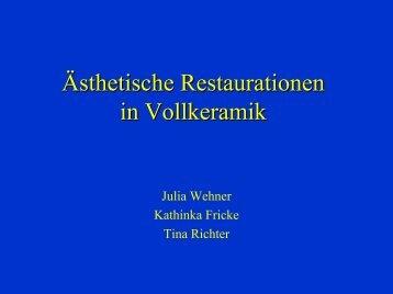 Ästhetische Restaurationen in Vollkeramik