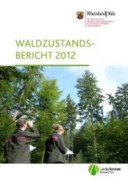 Waldzustandsbericht 2012 - Landesforsten Rheinland-Pfalz