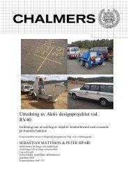 Utredning av Aktiv designprojektet vid RV40 - Chalmers tekniska ...