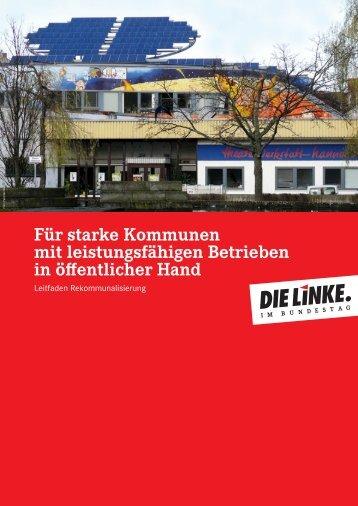 starke Kommunen mit leistungsfähigen Betrieben ... - Die Linke NRW