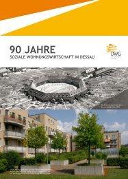 90 JAHRE - Dessauer Wohnungsbaugesellschaft mbH