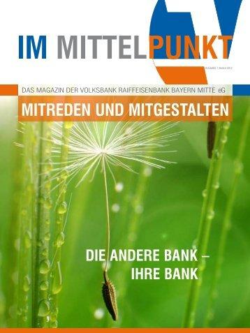 Mitreden und Mitgestalten - Volksbank Raiffeisenbank Bayern Mitte eG
