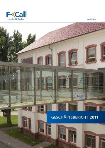 GESCHÄFTSBERICHT 2011 - F-Call AG