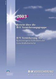Bericht über die R+V Versicherungsgruppe R+V Versicherung AG ...