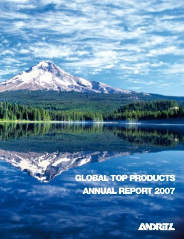 GLOBAL TOP PRODUCTS ANNUAL REPORT 2007 - Andritz