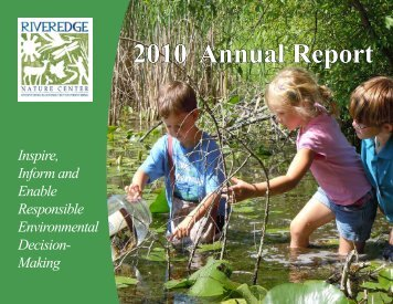to Download the 2010 Annual Report - Riveredge Nature Center