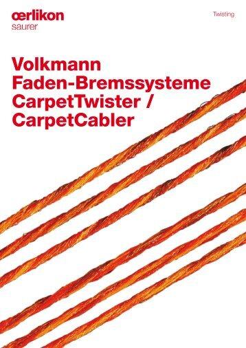 Volkmann Faden-Bremssysteme CarpetTwister / CarpetCabler