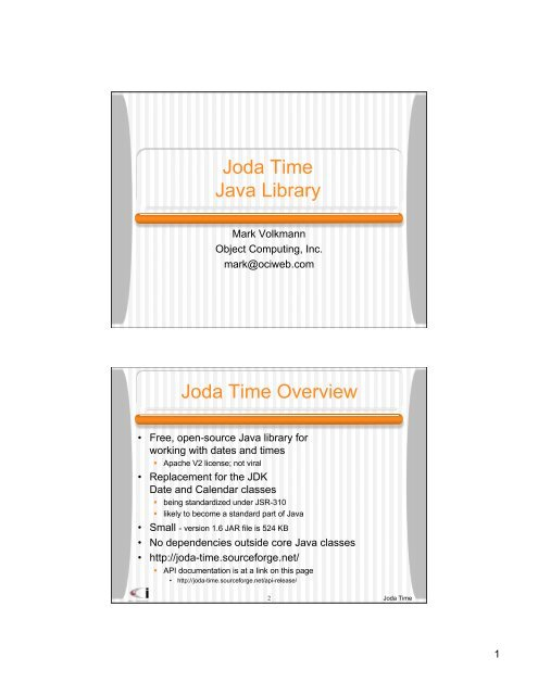 Joda Time Java Library Joda Time Overview - Object Computing, Inc