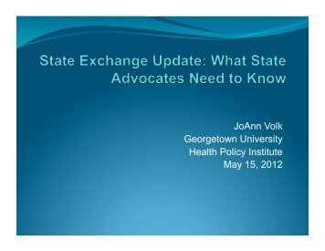 JoAnn Volk Georgetown University Health Policy Institute May 15 ...