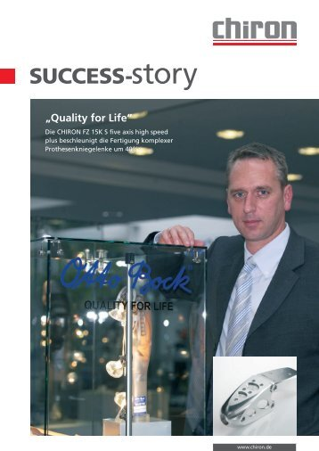 SuCCeSS-story - CHIRON Werke GmbH & Co. KG