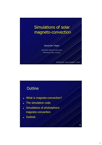 Simulations of solar magneto-convection - IMPRS Solar System ...