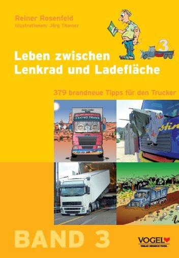 Leben zwischen Lenkrad und Ladefläche - Verlag Heinrich Vogel