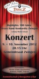 Konzert Highlights 100 Jahre Brass Band Konkordia Zwingen 9. + ...