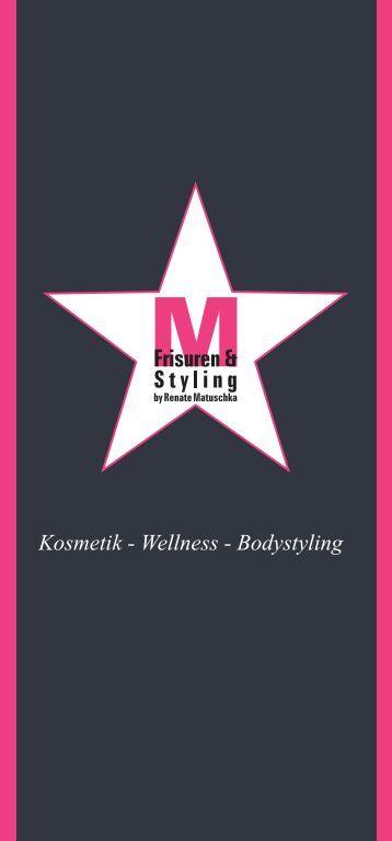 Kosmetik - Wellness - Bodystyling - Matuschka
