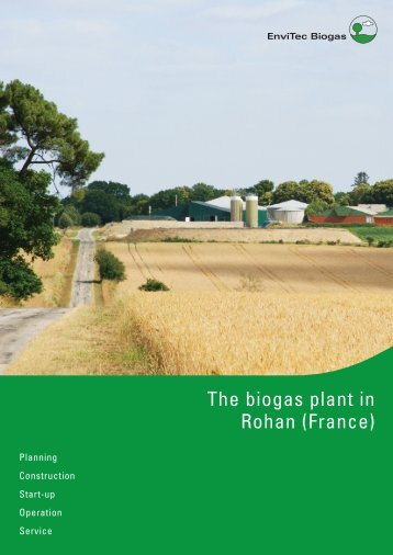 EnviTec Biogas Referenz Rohan, Frankreich