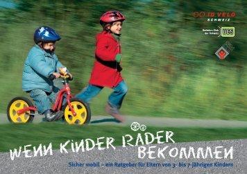 Wenn Kinder Räder bekommen