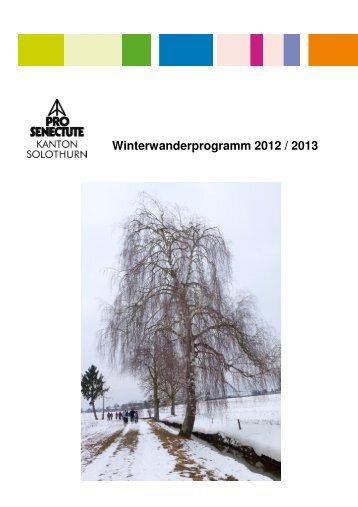 Winterwanderprogramm 2012 / 2013 - Pro Senectute Solothurn