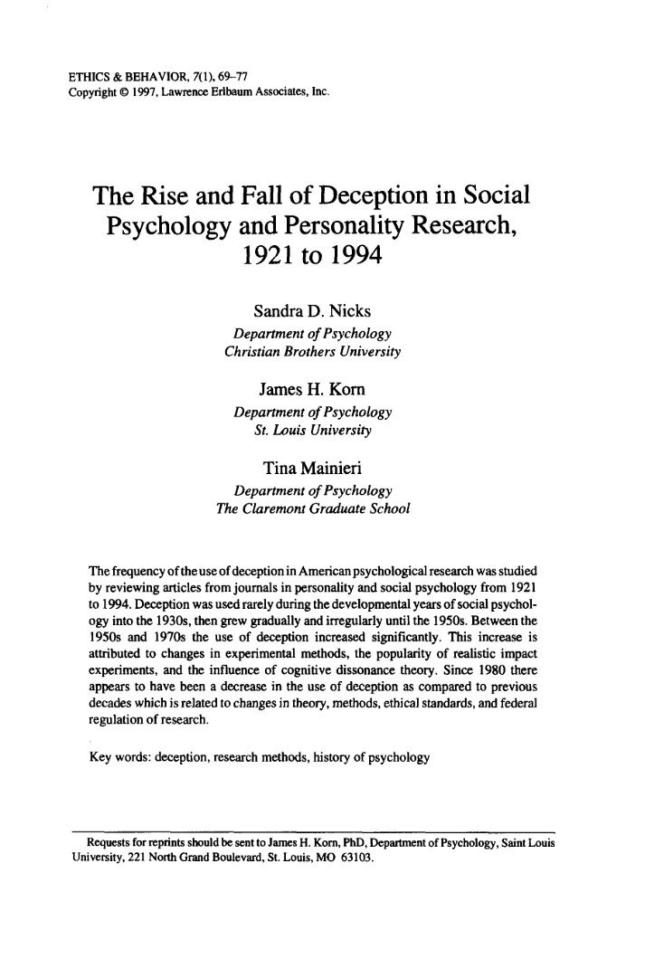 """using deception in research studies 2 thoughts on """" overheard: studies using deception """" tom lombardo february 13, 2015 at 10:16 pm url for university of mississippi's irb policy on deception in human subjects research."""