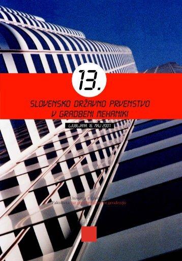 Tekmovanje v gradbeni mehaniki 2007 - Univerza v Ljubljani