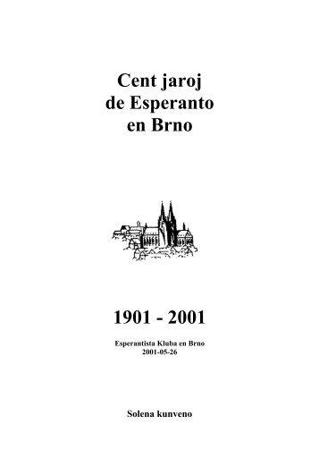 100 jaroj de Esperanto en Brno