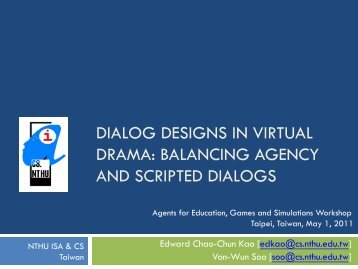DIALOG DESIGNS IN VIRTUAL DRAMA: BALANCING AGENCY ...