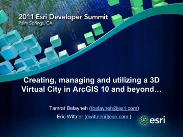 Creating, managing and utilizing a 3D Virtual City in ArcGIS 10 ... - Esri