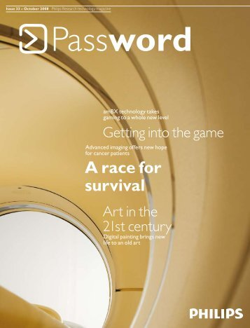 + Password Issue 33 - October 2008 - Philips Research