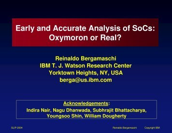 Early and Accurate Analysis of SoCs: Oxymoron or Real? - SLIP