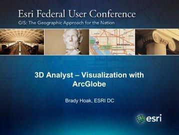 3D Analyst – Visualization with ArcGlobe - Esri