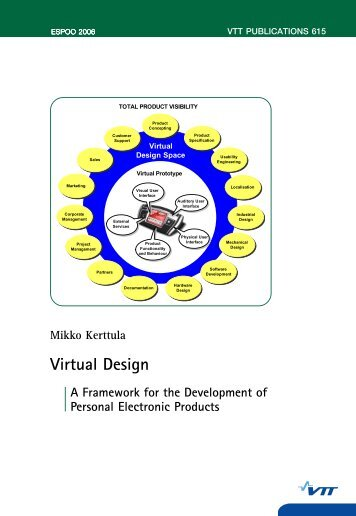 Virtual Design. A Framework for the Development of Personal ... - VTT