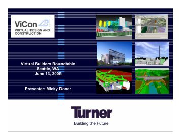 Virtual Building at Turner, Micky Doner, Turner Construction