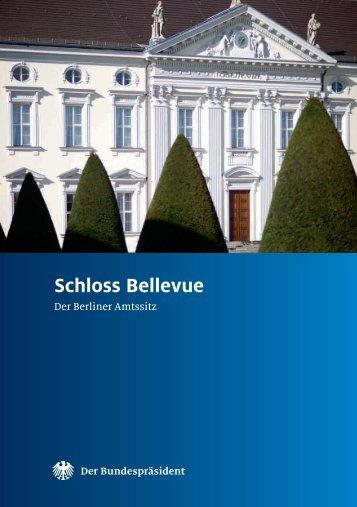 Broschüre Schloss Bellevue RZ_tb.indd - Bundespräsident