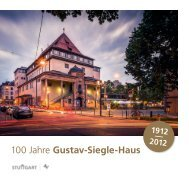 100 Jahre Gustav-Siegle-Haus - Stuttgarter Philharmoniker
