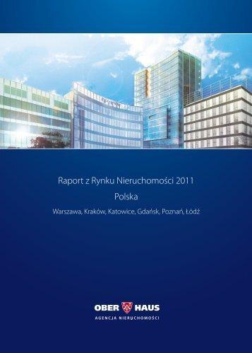 Raport z Rynku Nieruchomości 2011 Polska - Ober-Haus
