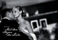 Mit den Augen der Liebe - Hochzeitsfotograf Johannes Fenn