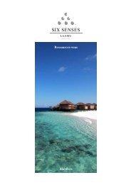 Maldives Ressourcez-vous - Six Senses Resorts & Spas