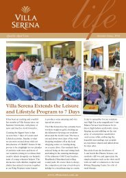 Villa Serena Extends the Leisure and Lifestyle Program to 7 Days