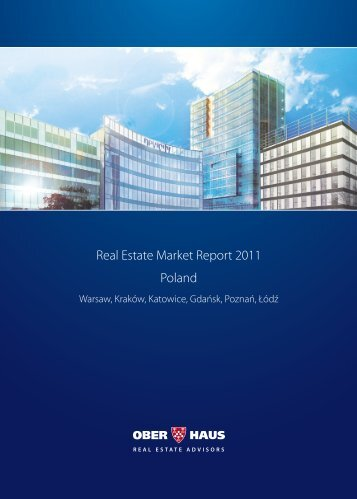 Real Estate Market Report 2011 Poland - Ober-Haus