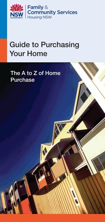 Guide to Purchasing - The A to Z of Home Puchase - Housing NSW