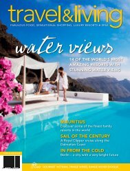 Travel & Living magazine, Australia - The Shore at Katathani ...