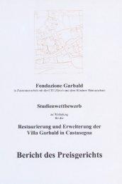 Fondazione Garbald - Bericht des Preisgerichts - villa Garbald