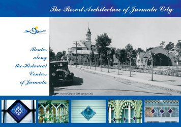Routes along the historical centers of Jurmala - Latvian Tourism ...