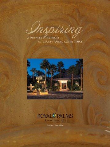 A privAte retreAt - Royal Palms Resort & Spa