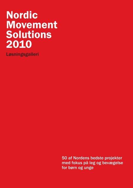 Nordic Movement Solutions 2010 - Mandag Morgen