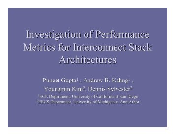 Investigation of Performance Metrics for Interconnect Stack ... - SLIP