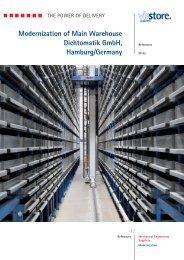 Modernization of Main Warehouse Dichtomatik GmbH ... - viastore